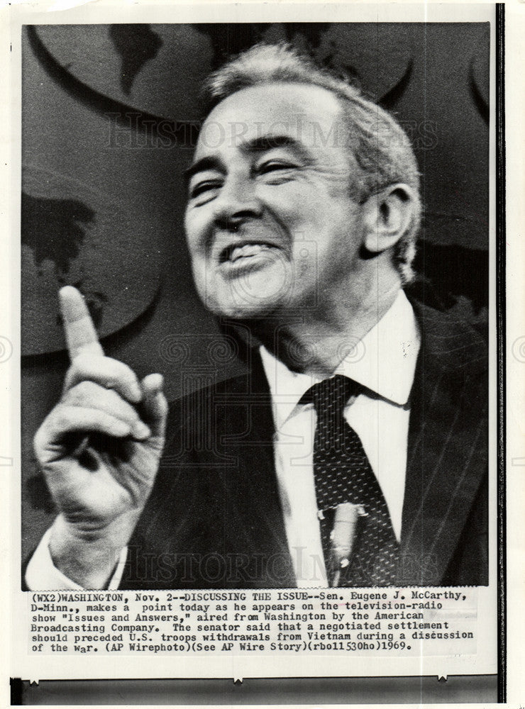 Eugene McCarthy - strong anti-war voice as the Vietnam War cranked up -  whose strong showing in the early 1968 Democratic Presidential primaries  helped ...