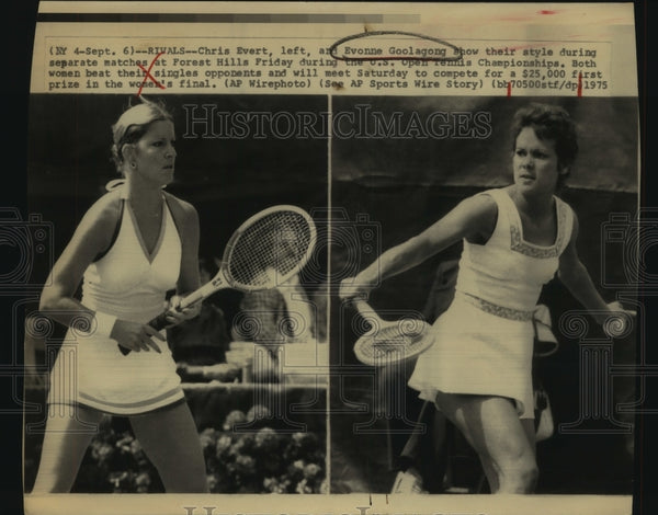 1975 Press Photo Tennis Players Chris Evert and Evonne Goolagong at Forest Hills - Historic Images