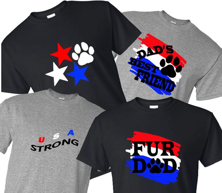Father's Day, Fourth Of July, USA Strong, Fur Dad, Dad's Best Friend, Stars and Paw