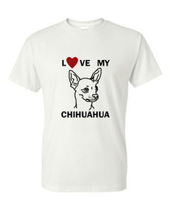 Love My Chihuahua t-shirt crew neck white