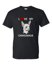Load image into Gallery viewer, Love My Chihuahua t-shirt crew neck black