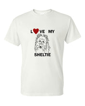Load image into Gallery viewer, Love My Sheltie t-shirt crew neck white