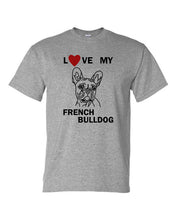Load image into Gallery viewer, Love My French bulldog t-shirt crew neck grey