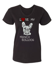 Load image into Gallery viewer, Love My French bulldog t-shirt v neck black