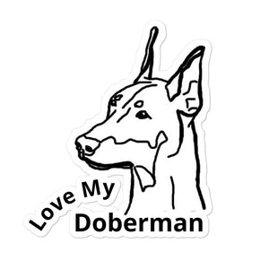 Love My Doberman Bubble-free stickers