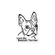 Load image into Gallery viewer, Love My Boston Terrier Bubble-free stickers