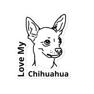 Love My Chihuahua Bubble-free stickers