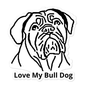 Love My Bull Dog Bubble-free stickers