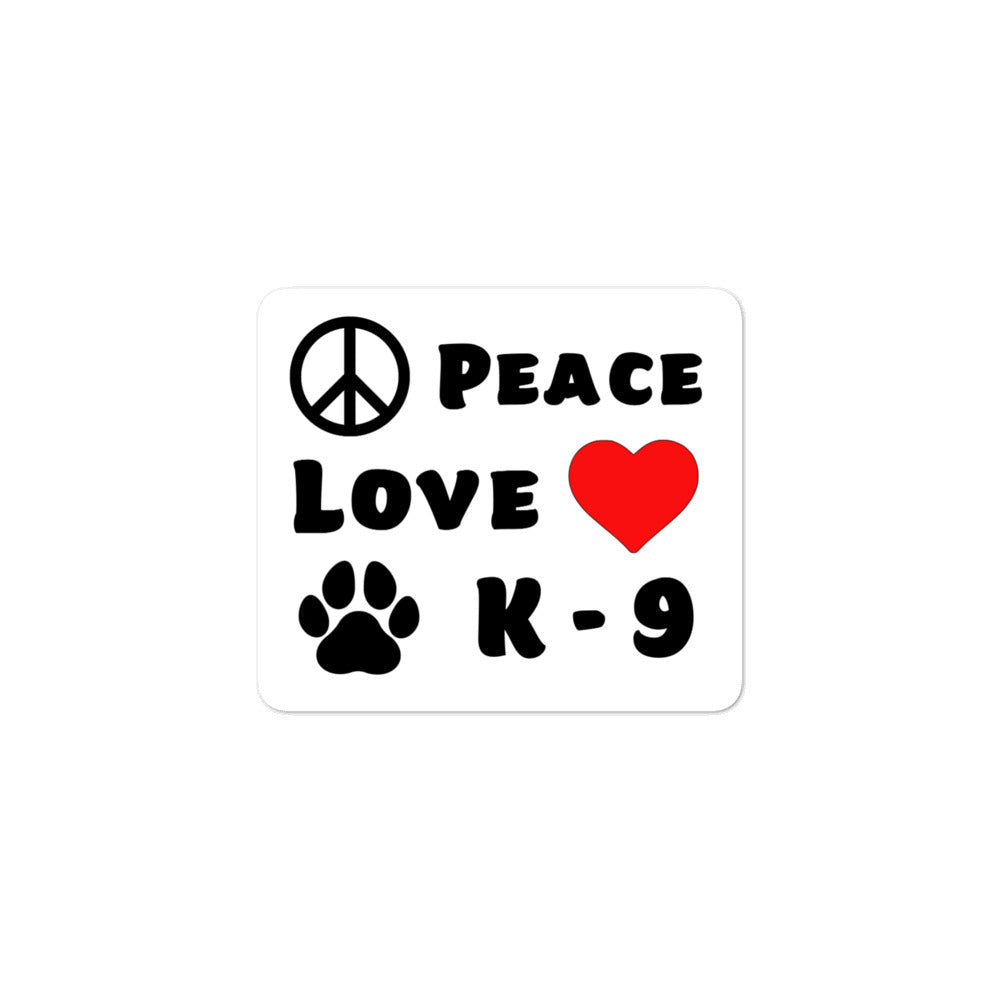 Peace Love K-9 Bubble-free stickers