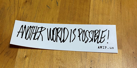 Another World is Possible Sticker