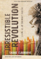 The Irresistible Revolution: 10th Anniversary Edition