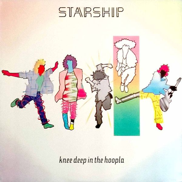 White Hot Stamper - Starship - Knee Deep in the Hoopla