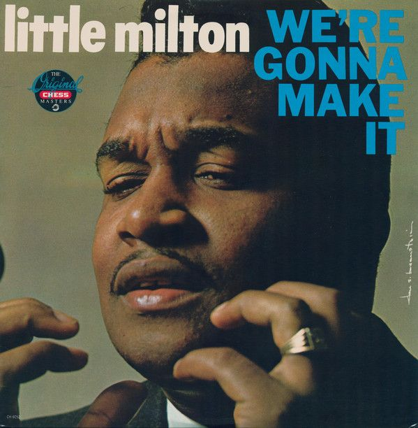 Nearly White Hot Stamper - Little Milton - We're Gonna Make It