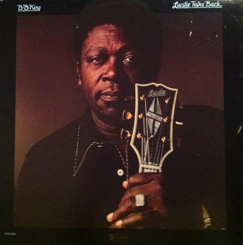 White Hot Stamper - B.B. King - Lucille Talks Back