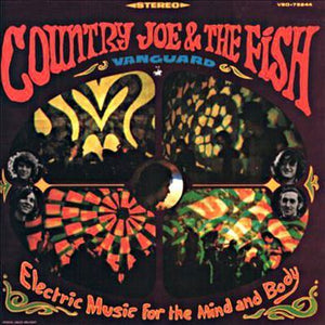 Super Hot Stamper - Country Joe & The Fish - Electric Music For The Mind...