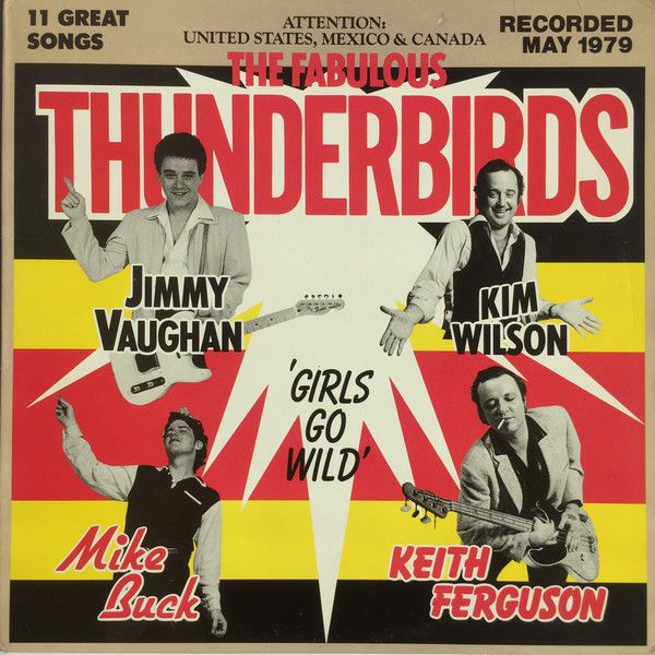 Super Hot Stamper - The Fabulous Thunderbirds - Girls Go Wild