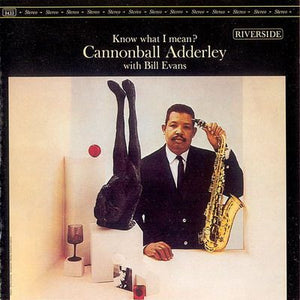 Adderley, Cannonball - Know What I Mean? - Super Hot Stamper