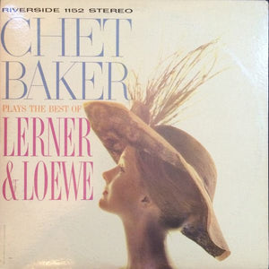 White Hot Stamper - Chet Baker - Plays The Best Of Lerner And Loewe