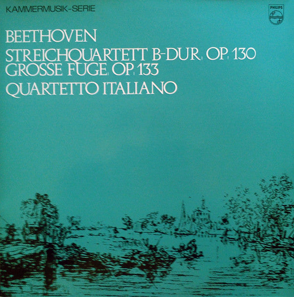 Beethoven / String Quartet No. 13 / Gross Fuge, / Quartetto Italiano- White Hot Stamper