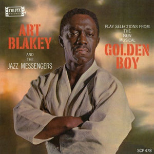 "White Hot Stamper - Art Blakey - Selections From ""Golden Boy"""