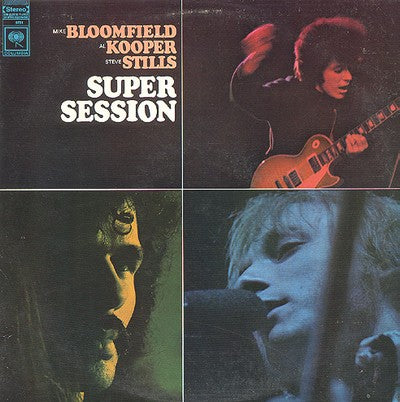 Super Hot Stamper - Bloomfield-Kooper-Stills - Super Session