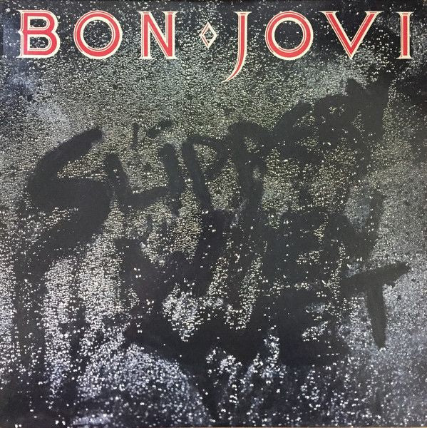 Super Hot Stamper - Bon Jovi - Slippery When Wet