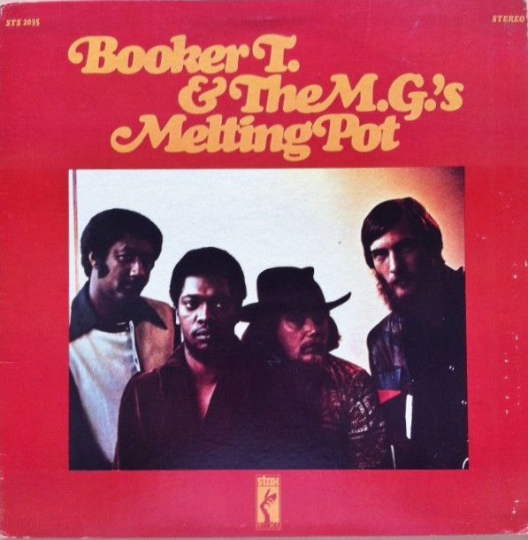 Nearly White Hot Stamper - Booker T & The M.G.'s - Melting Pot