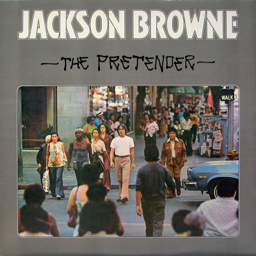 Browne, Jackson - The Pretender - White Hot Stamper