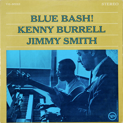 Burrell, Kenny and Jimmy Smith - Blue Bash! - Super Hot Stamper (With Issues)
