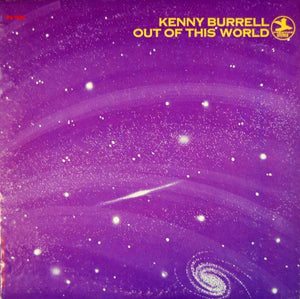 Super Hot Stamper - Kenny Burrell - Out Of This World