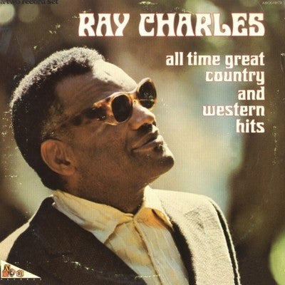 White Hot Stamper - Ray Charles - All Time Great Country and Western Hits