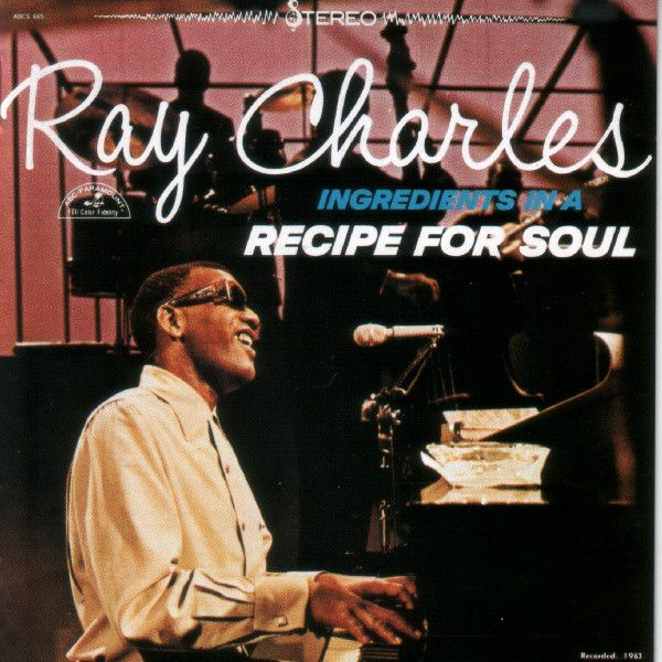 Charles, Ray - Ingredients in a Recipe for Soul - Super Hot Stamper (With Issues)
