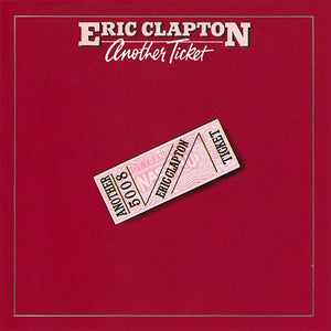 White Hot Stamper - Eric Clapton - Another Ticket