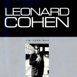 Super Hot Stamper - Leonard Cohen - I'm Your Man