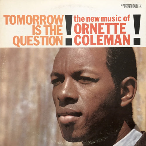 Coleman, Ornette - Tomorrow Is The Question! - Super Hot Stamper (Quiet Vinyl)