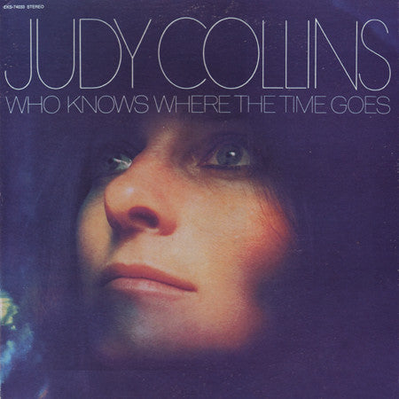 Collins, Judy - Who Knows Where The Time Goes - White Hot Stamper (With Issues)