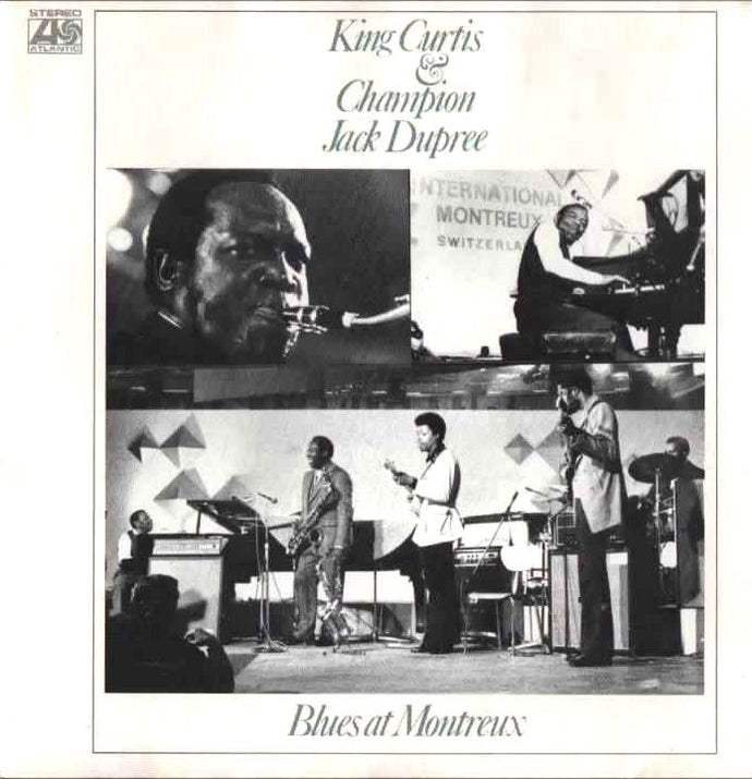 Super Hot Stamper - King Curtis & Champion Jack Dupree - Blues at Montreux