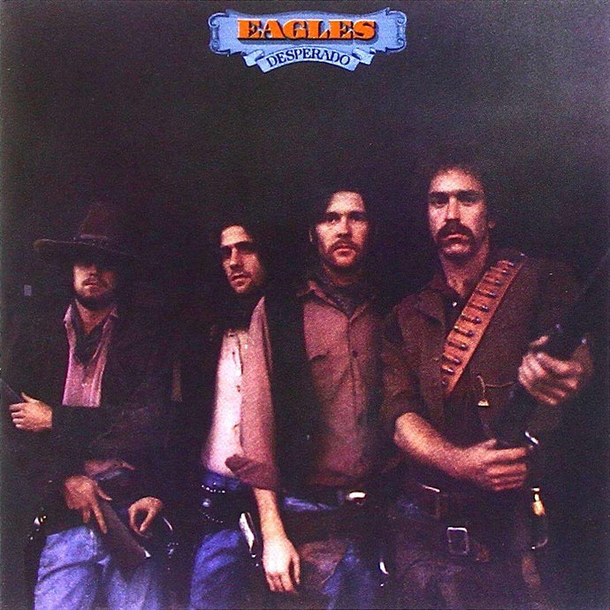 Eagles, The - Desperado - White Hot Stamper