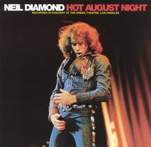 Super Hot Stamper (With Issues) - Neil Diamond - Hot August Night