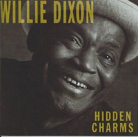 White Hot Stamper - Willie Dixon - Hidden Charms