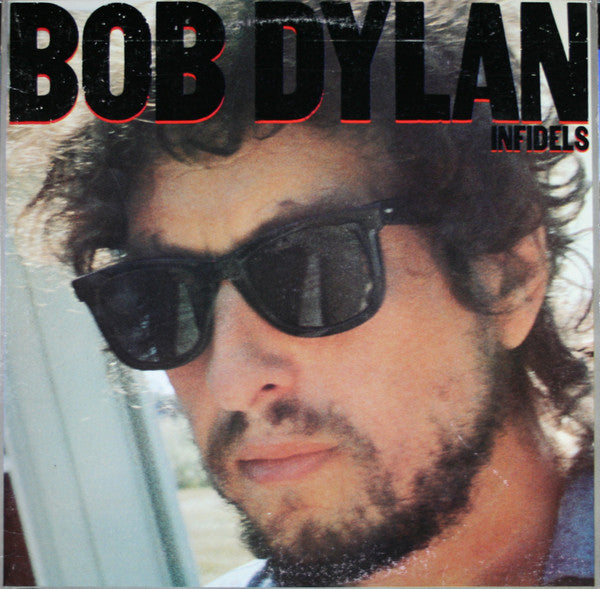 Dylan, Bob - Infidels - Super Hot Stamper (Quiet VInyl)