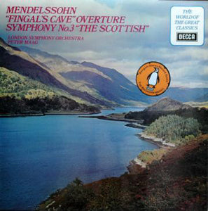 "Mendelssohn - ""The Scottish"" Symphony No. 3 / ""Fingal's Cave"" Overture / Maag - Super Hot Stamper"