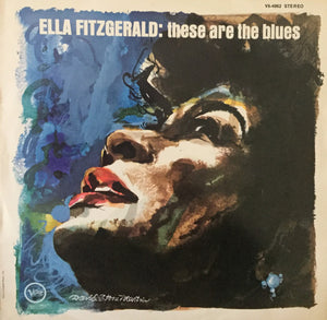 Fitzgerald, Ella - These Are The Blues - Super Hot Stamper (With Issues)