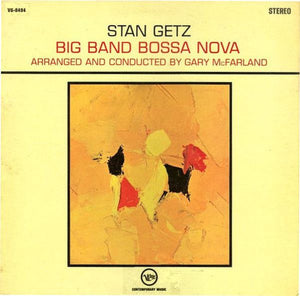 Super Hot Stamper - Stan Getz - Big Band Bossa Nova