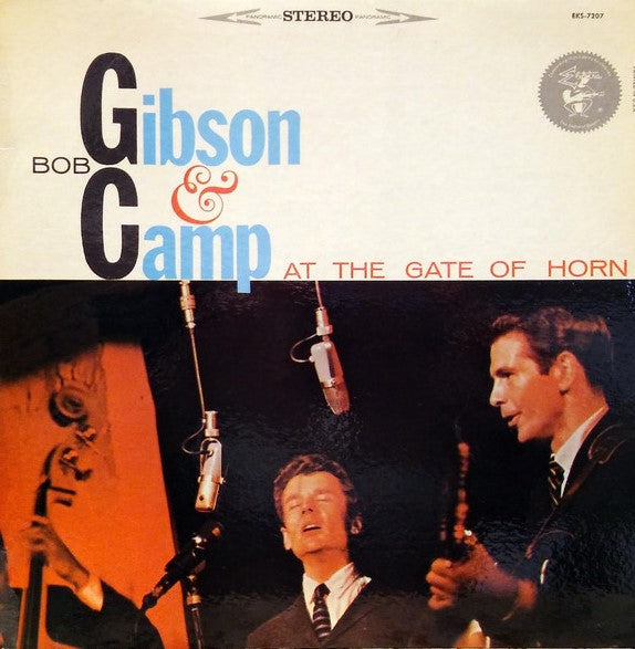 Gibson, Bob and Bob Camp - At The Gate Of Horn - White Hot Stamper