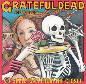 White Hot Stamper - Grateful Dead - Skeletons From The Closet