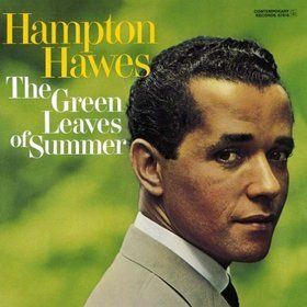 Super Hot Stamper - Hampton Hawes - The Green Leaves of Summer
