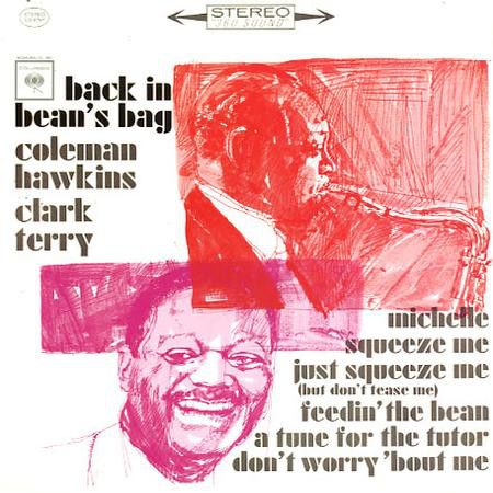 Hawkins, Coleman and Clark Terry - Back In Bean's Bag - Nearly White Hot Stamper (With Issues)