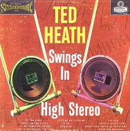 White Hot Stamper - Ted Heath - Swings In High Stereo