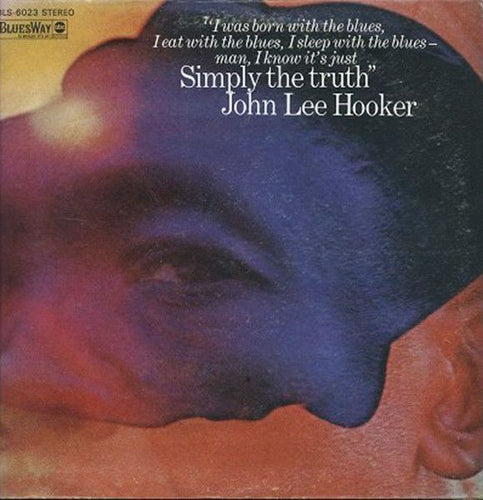 White Hot Stamper - John Lee Hooker - Simply The Truth